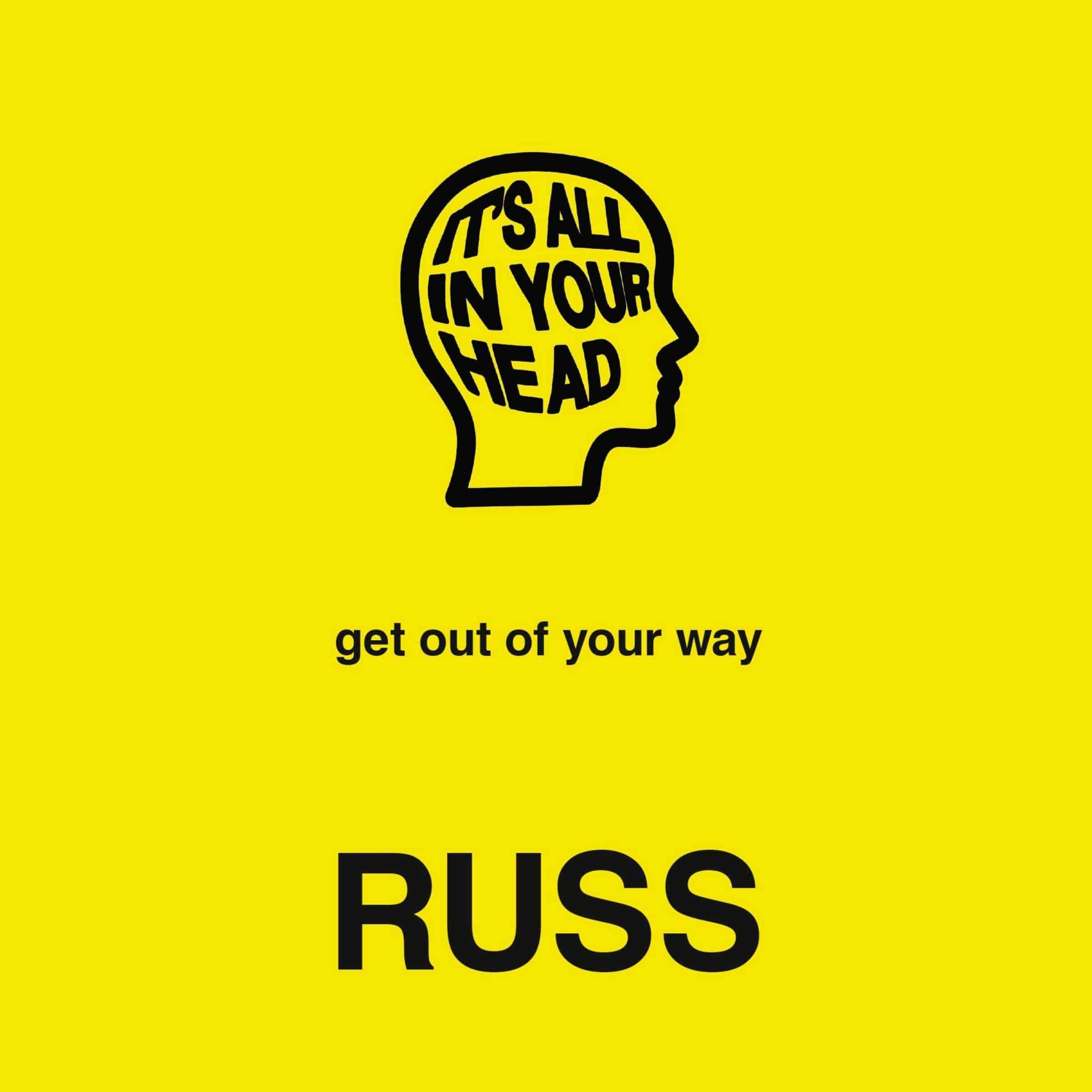 It's all in your head by Russ - Self-help books